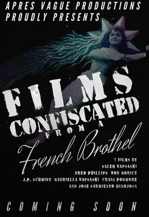 Films Confiscated from a French Brothel (2020)