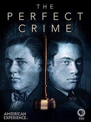 The Perfect Crime: Leopold & Loeb