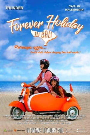 Forever Holiday in Bali (2018)