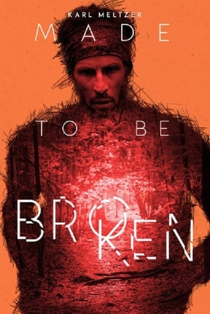 Karl Meltzer: Made to Be Broken