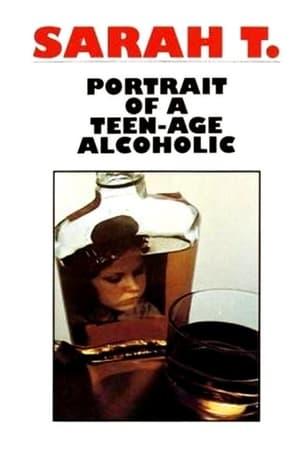 Image Sarah T. - Portrait of a Teenage Alcoholic