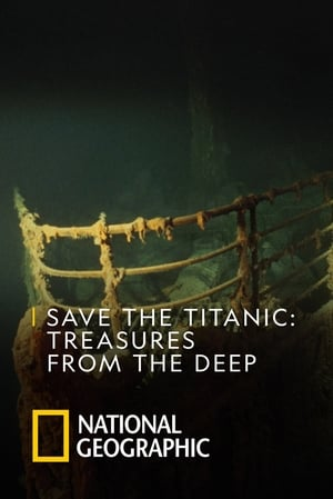 Save The Titanic : Treasures From The Deep