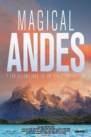 Magical Andes – Magia Anzilor (2019)