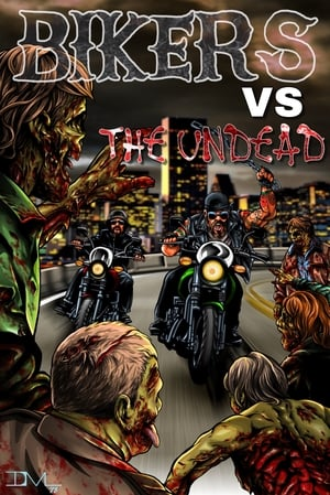 Bikers Versus the Undead