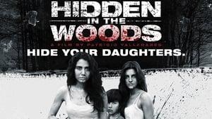Hidden In The Woods / Βία στη βία (2014) online ελληνικοί υπότιτλοι
