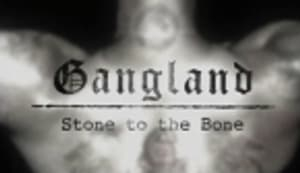 Gangland Season 1 Episode 7