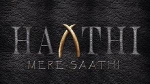 Haathi Mere Saathi (2020)