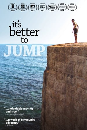It's Better to Jump (2013)