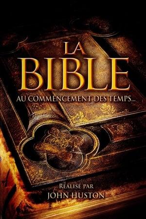 La Bible - Au commencement des temps