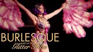 مشاهدة فيلم Burlesque: Heart of the Glitter Tribe مترجم