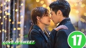 Love Is Sweet: 1×17