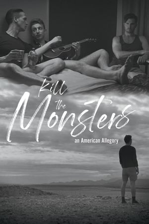 Kill the Monsters (2018)