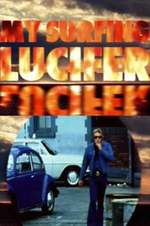 My Surfing Lucifer (2007)