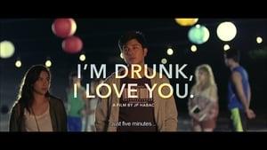 I'm Drunk, I Love You