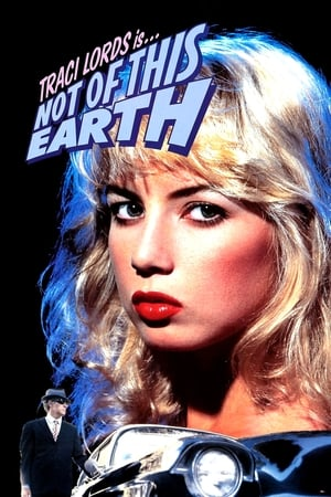 Not of This Earth-Traci Lords