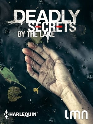 Deadly Secrets by the Lake-Azwaad Movie Database