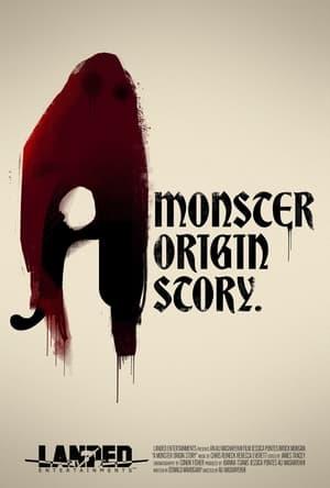 A Monster Origin Story