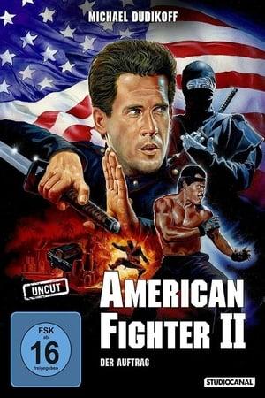American Fighter 2: Der Auftrag Film