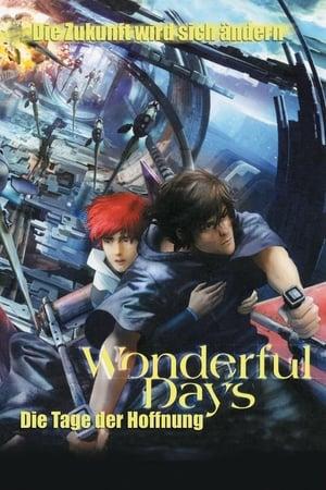 Wonderful Days - Die Tage der Hoffnung Film