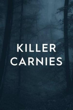 Killer Carnies – Season 1
