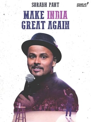 Sorabh Pant: Make India Great Again (2018)