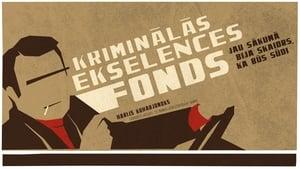 Kriminālās ekselences fonds