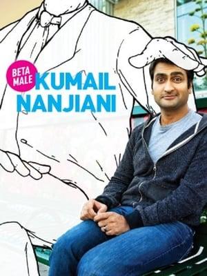Kumail Nanjiani: Beta Male-Kumail Nanjiani