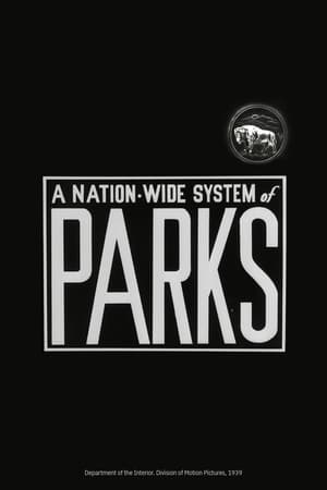 A Nation-Wide System of Parks
