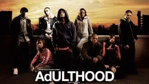 مشاهدة فيلم Adulthood 2008 أون لاين مترجم