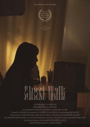Ghost Walk (2019)