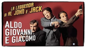 La leggenda di Al, John e Jack