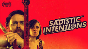 Sadistic Intentions [2019]