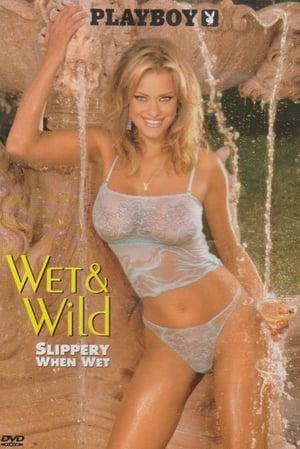 Playboy Wet & Wild: Slippery When Wet (2000)