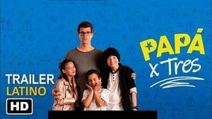 Papá X Tres [2019]