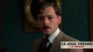 Le juge Fayard dit «Le Shériff»
