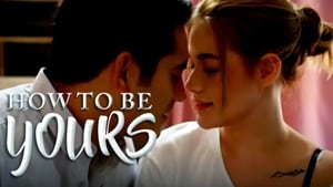 How To Be Yours (2016) CDA Online Cały Film