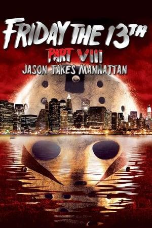 poster Friday the 13th Part VIII: Jason Takes Manhattan