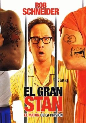 Ver El gran Stan: El matón de la prisión (2007) Online