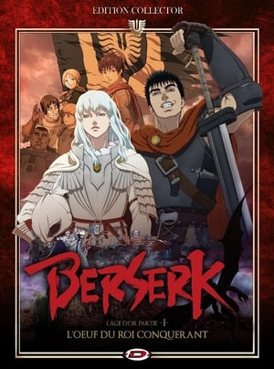 poster Berserk: The Golden Age Arc I - The Egg of the King