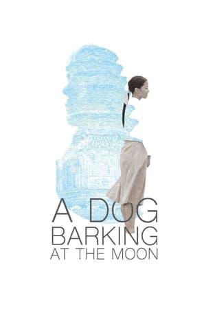 A Dog Barking at the Moon (2019)