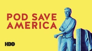 Pod Save America Images Gallery