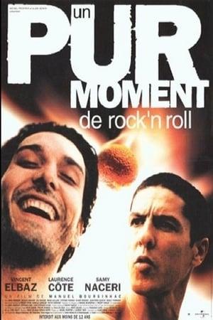 Poster Un pur moment de rock'n roll (1999)