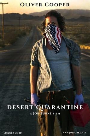 Desert Quarantine (2020)