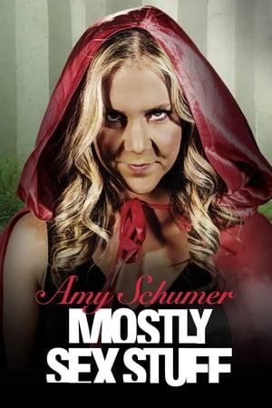 Amy Schumer: Mostly Sex Stuff-Amy Schumer