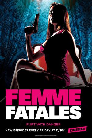 Femme Fatales – Season 1