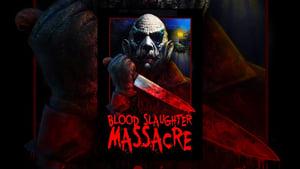Blood Slaughter Massacre (2013)