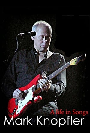 Mark Knopfler: A Life in Songs