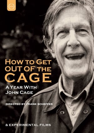 Image How to Get Out of the Cage (A year with John Cage)
