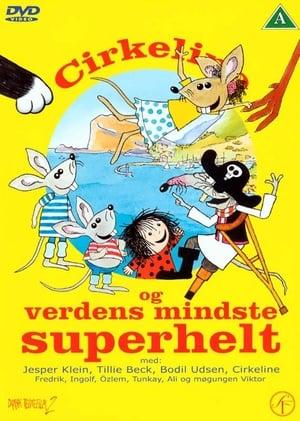 Capa do filme Cirkeline og Verdens mindste superhelt