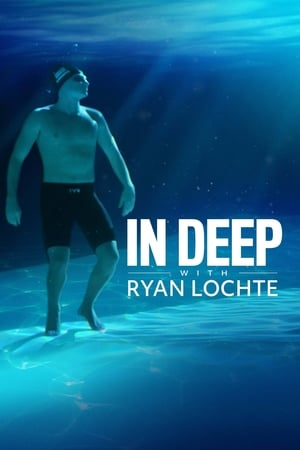 In Deep With Ryan Lochte (2020)